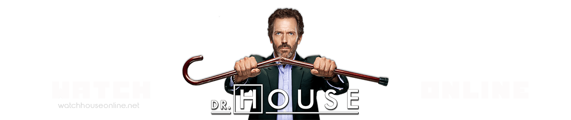Watch House Online | Full Episodes in HD FREE